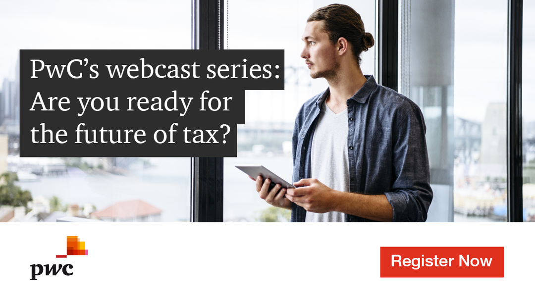Event PwC PwC's webcast series: Are you ready for the future of tax? header